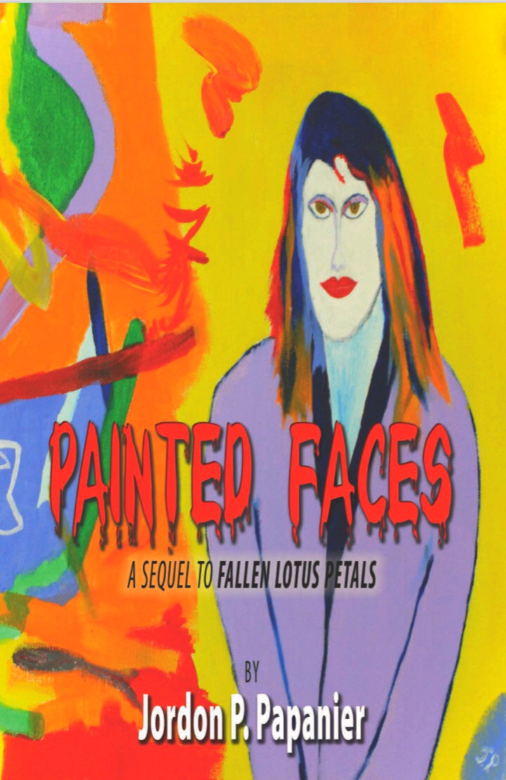 Painted Faces: Sequel to Fallen Lotus Petals